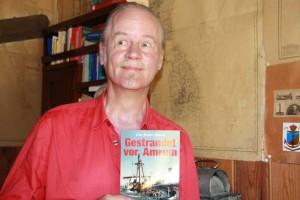 """Ein Mann, ein Turm, und ein Buch, wie ein Abenteuer:  Clas Broder Hansen: Gestrandet vor Amrum: Die Geschichte der """"Pella"""""""